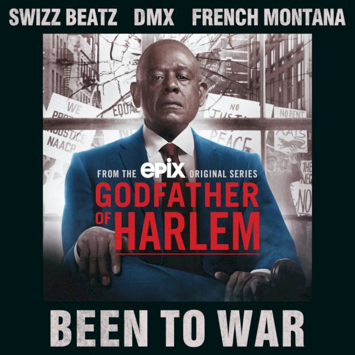 Been To War (feat. Swizz Beatz, DMX & French Montana)