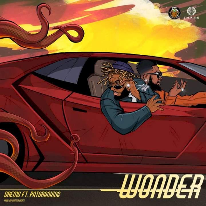Dremo - Wonder (feat. Patoranking)
