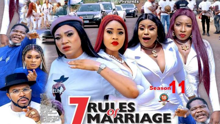 7 Rules of Marriage (2021) Part 11