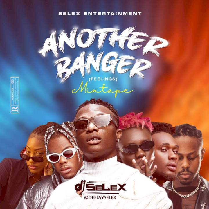 DJ Selex - Another Banger Mixtape 08183486214