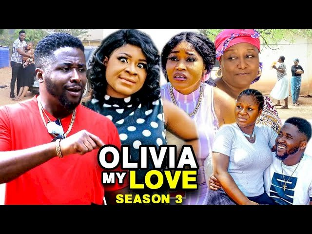 Olivia My Love (2021) Part 3