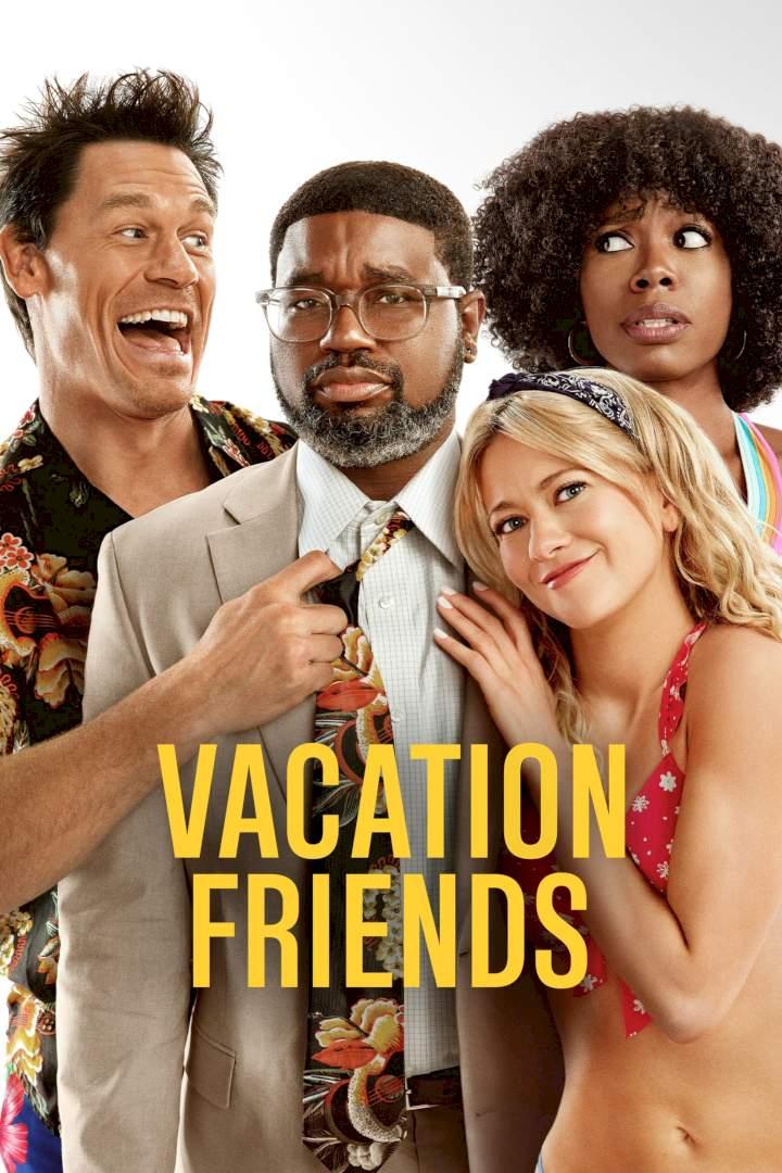 Vacation Friends (2021) | Mp4 DOWNLOAD – NetNaija Movies