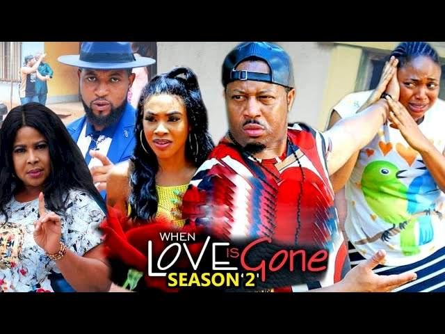 When Love Is Gone (2021) Part 2
