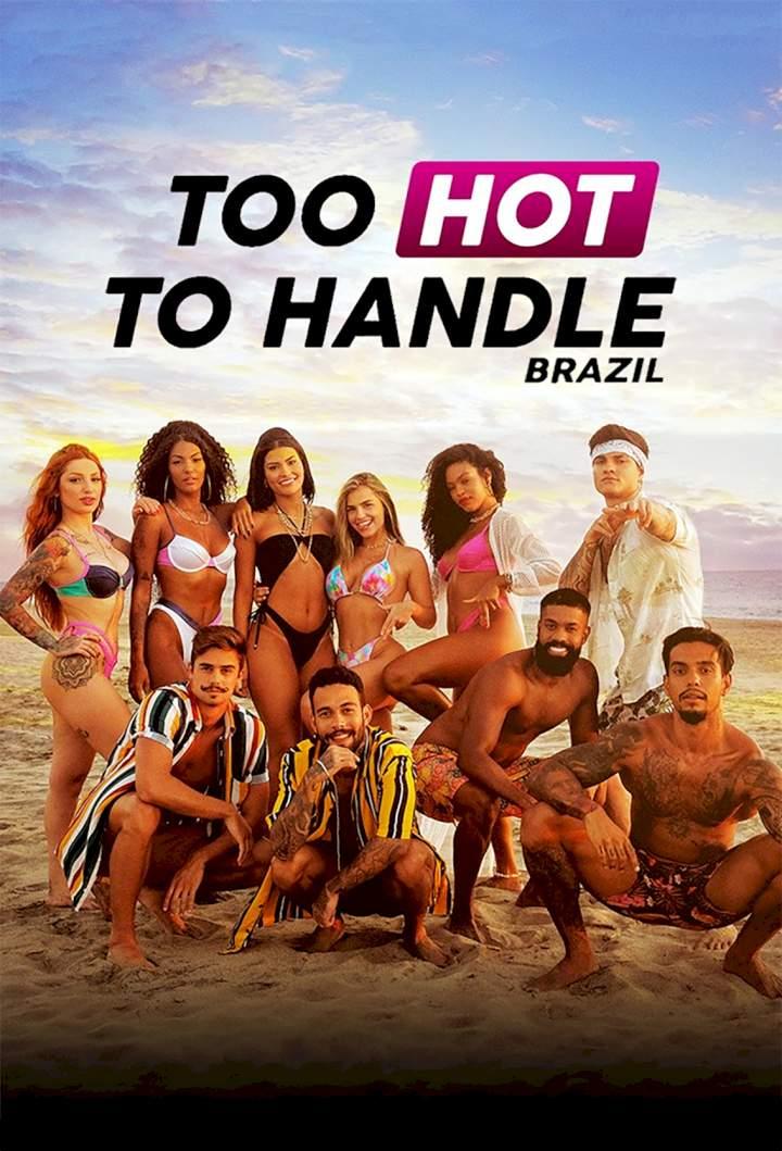 Series Premiere: Too Hot to Handle: Brazil Season 1 Episode 1 - 4 [Portuguese]