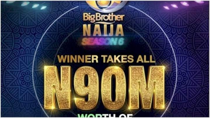 BBNaija: Winner of Season 6 to take home N90m - Organisers reveal