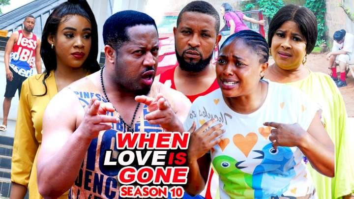 When Love Is Gone (2021) Part 10