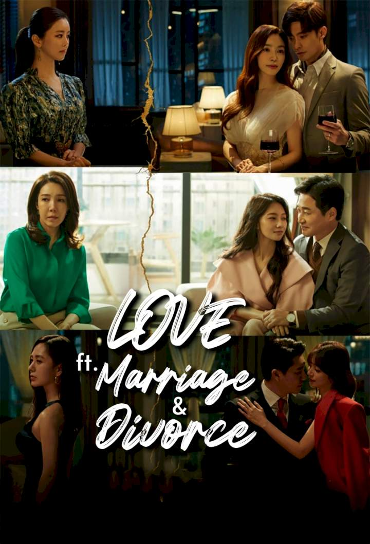 Love (ft. Marriage and Divorce)