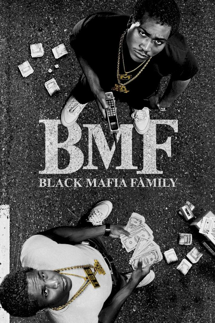 BMF Season 1