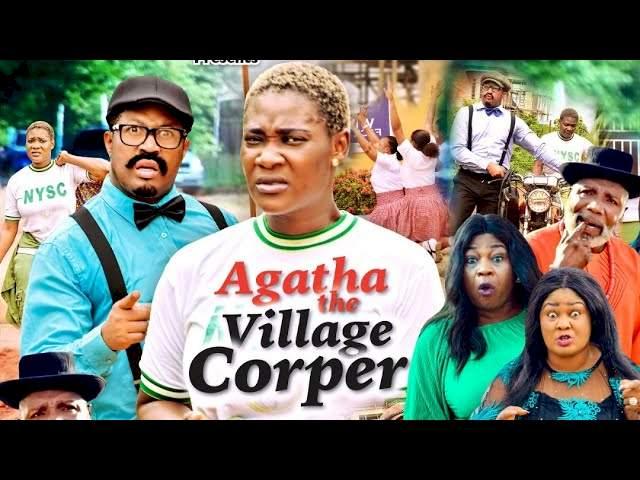 Agatha the Village Corper (2021) Part 5