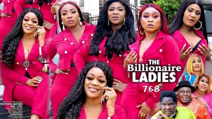 The Billionaire Ladies (2021) Part 7