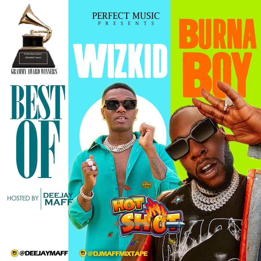 DJ Maff - Best Of Wizkid and Burna Boy Mix