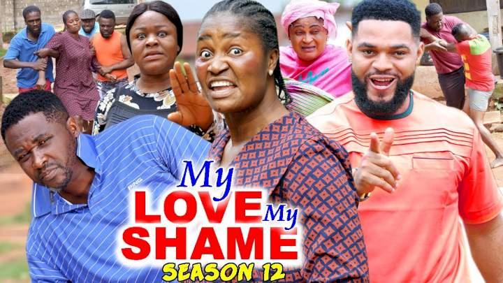 My Love My Shame (2021) Part 12