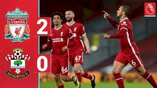 Liverpool 2 - 0 Southampton (May-08-2021) Premier League Highlights