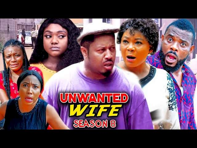 Unwanted Wife (2021) Part 8