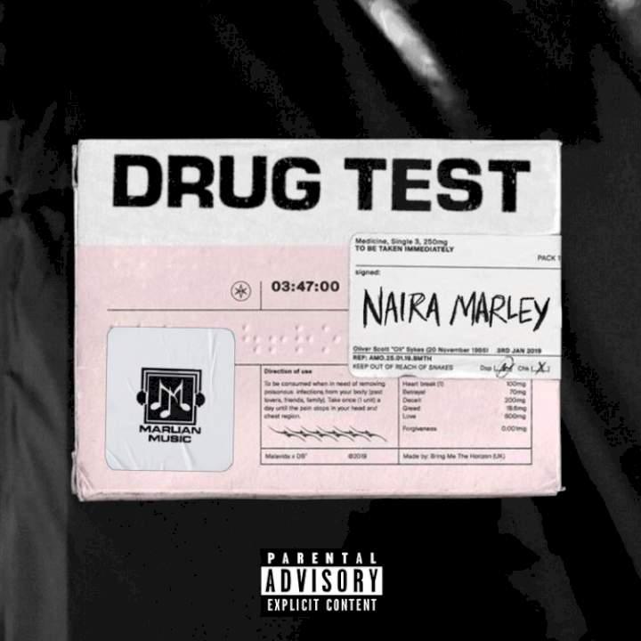 Naira Marley - Drug Test
