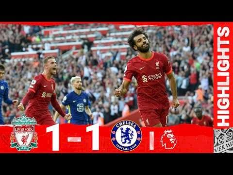 Liverpool 1 - 1 Chelsea (Aug-28-2021) Premier League Highlights
