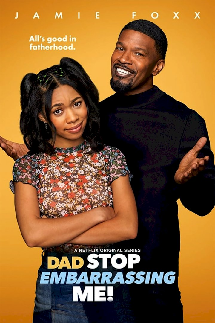 Series Download: Dad Stop Embarrassing Me! (Complete Season 1)
