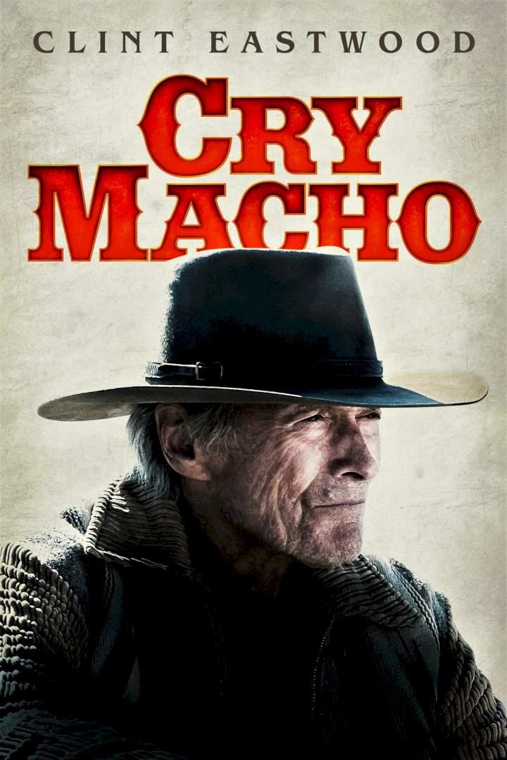 Cry Macho (2021) | Mp4 DOWNLOAD – NetNaija Movies