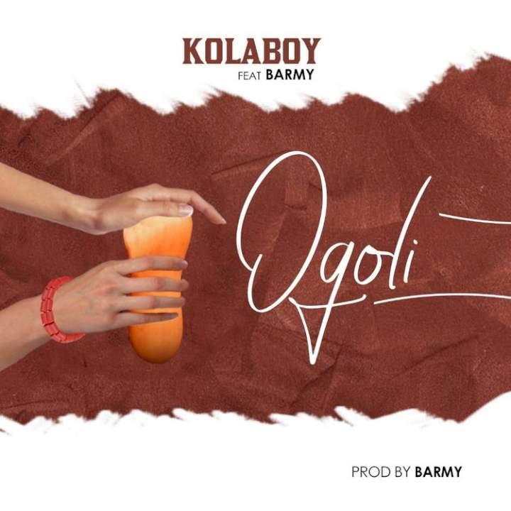 Kolaboy - Ogoli