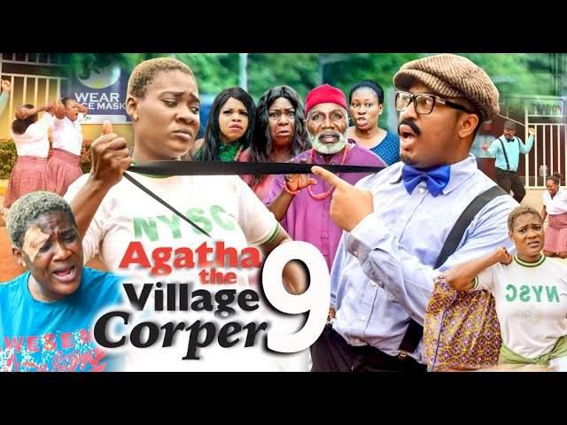 Agatha the Village Corper (2021) Part 9