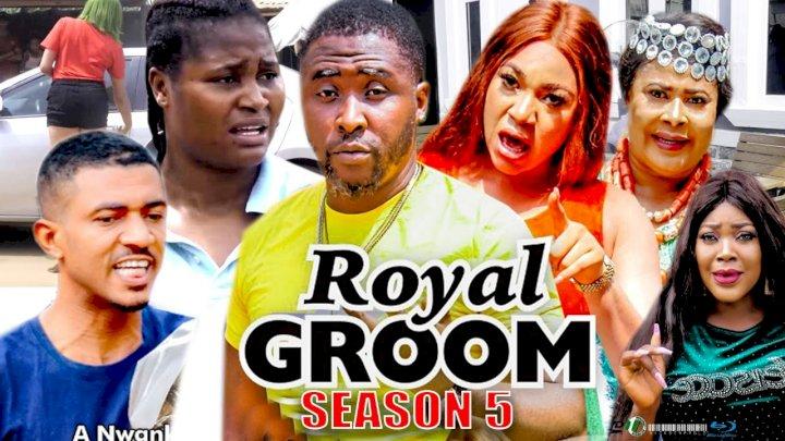 Royal Groom (2021) Part 5