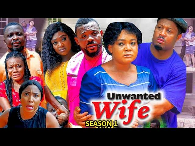 Unwanted Wife (2021) Part 1