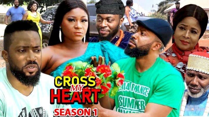 Cross My Heart (2021) Part 1