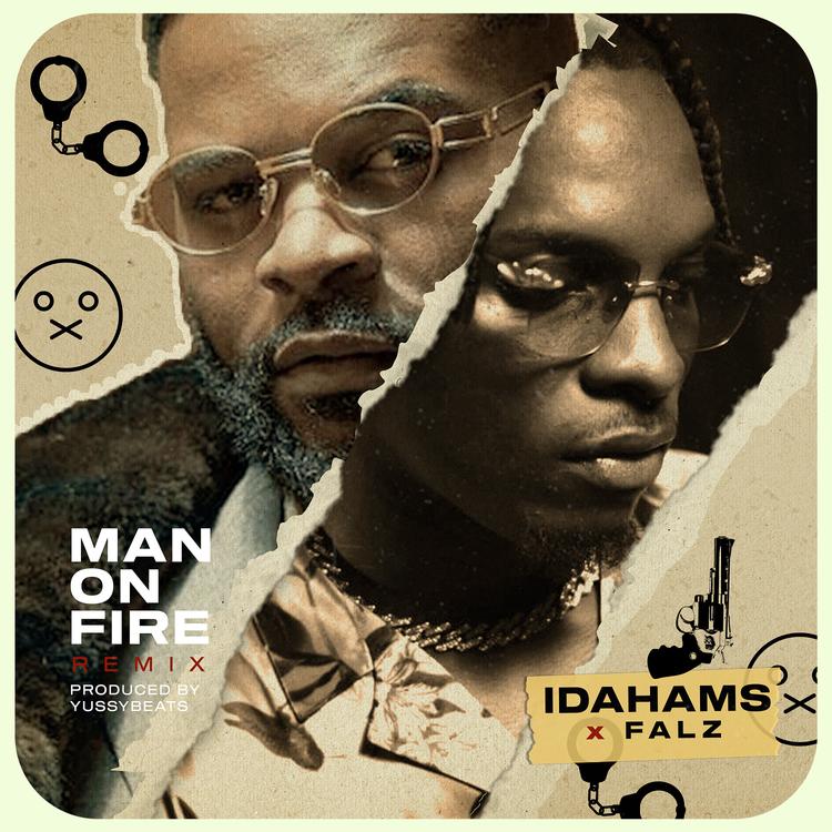 Idahams - Man on Fire (Remix) (feat. Falz)