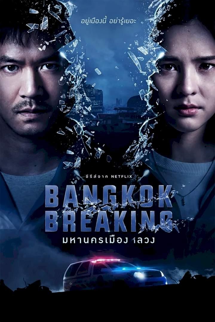 Bangkok Breaking Season 1