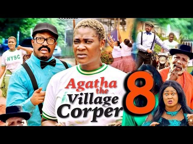 Agatha the Village Corper (2021) Part 8