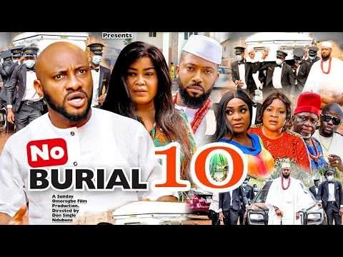 No Burial (2021) Part 10
