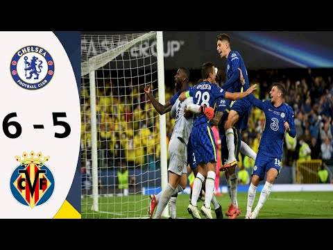 Chelsea 1 (6 - 5) 1 Villarreal (Aug-11-2021) UEFA Super Cup Final Highlights