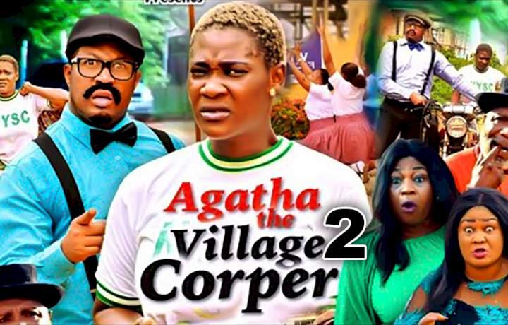 Agatha the Village Corper (2021) Part 2