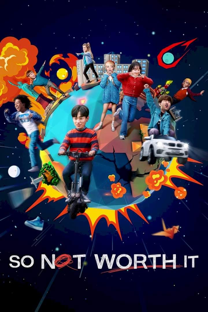 So Not Worth It – Korean Drama