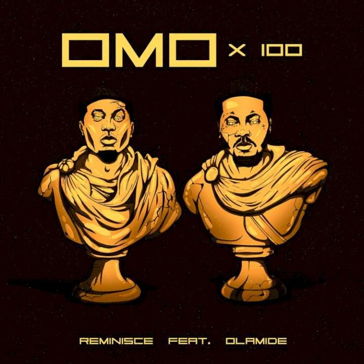 Omo X 100 (feat. Olamide)