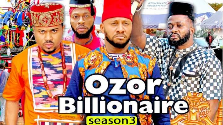 Ozor Billionaire (2021) (Parts 3 & 4)
