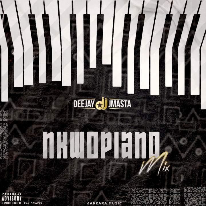 DJ J Masta - Nkwopiano Mix