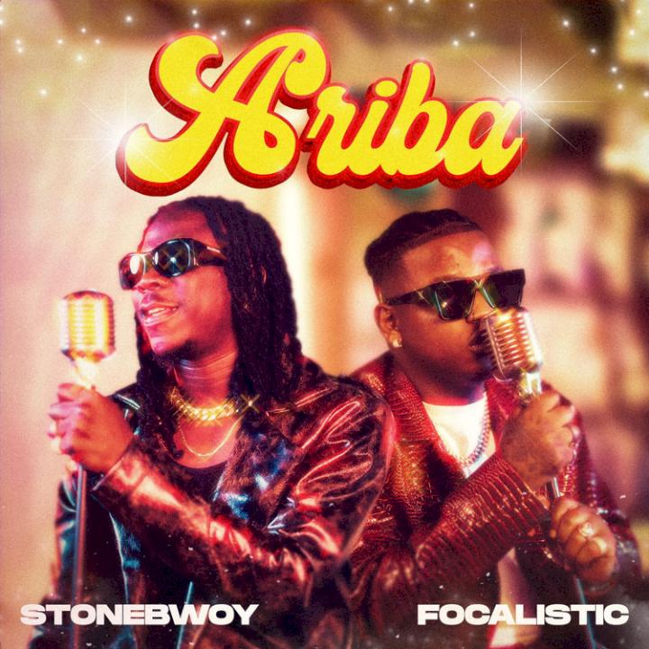 Stonebwoy - Ariba (feat. Focalistic)