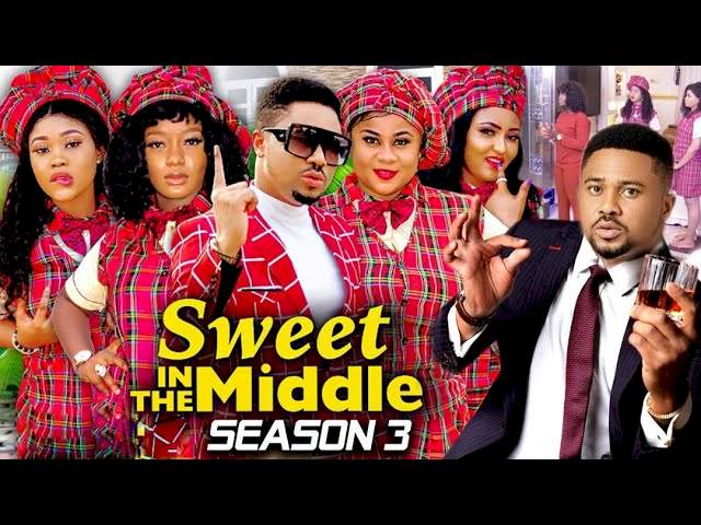 Nollywood Movie: Sweet In The Middle (2021) (Part 3 & 4) Full Movie Download 720p HD & .Mkv .Mp4 .Avi